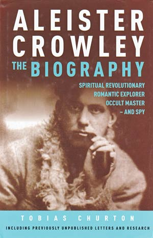 Aleister Crowley The Biography Hardcover Book
