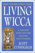 Living Wicca Book by Scott Cunningham