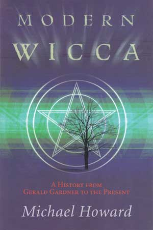 Modern Wicca Book by Michael Howard