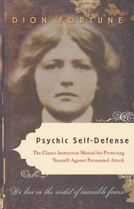Psychic Self-Defense Book by Dion Fortune