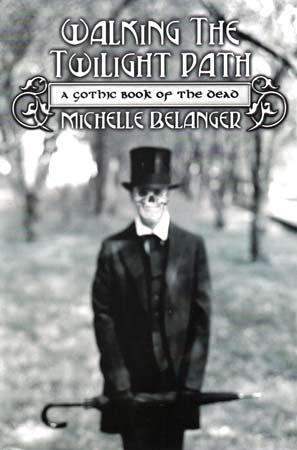 Walking the Twilight Path Book Michelle Belanger