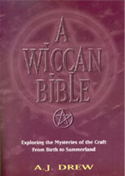 Wiccan Bible Book...A J Drew, 427 pages