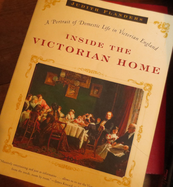 Inside the Victorian Home A Portrait of Life in Victorian England Book